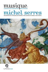 Musique   Serres, Michel (1930-....). Auteur