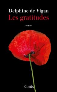 Les gratitudes : roman / Delphine de Vigan | Vigan, Delphine de (1966-....). Auteur