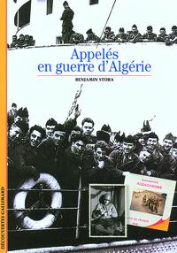 Appelés en guerre d'Algérie   Stora, Benjamin (1950-....). Auteur