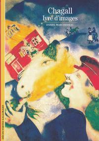 Chagall, ivre d'images   Marchesseau, Daniel (1947-....). Auteur