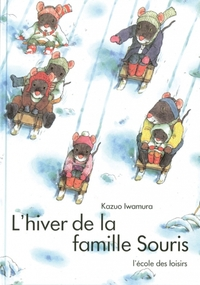 L' hiver de la famille Souris | Iwamura, Kazuo