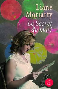 Le secret du mari / Liane Moriarty | Moriarty, Liane