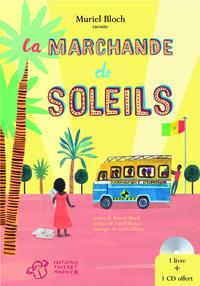 La marchande de soleils | Bloch, Muriel