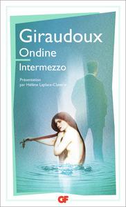 Ondine. Intermezzo / Giraudoux | Giraudoux, Jean. Auteur