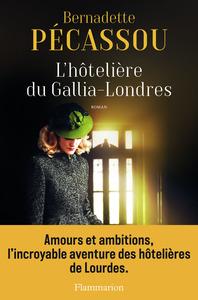 L'hôtelière du Gallia-Londres / Bernadette Pécassou-Camebrac | Pécassou-Camebrac, Bernadette. Auteur