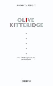 Olive Kitteridge / Elizabeth Strout   Strout, Elizabeth. Auteur
