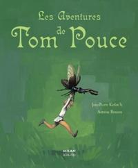 Les Aventures de Tom Pouce / Adapt. de Jean-Pierre Kerloc'h | Kerloc'h, Jean-Pierre. Auteur