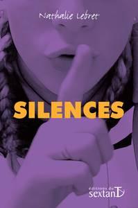 Silences / Nathalie Lebret   Lebret, Nathalie. Auteur
