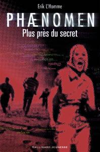 Plus près du secret. 2 / Erik L'Homme   L'Homme, Erik. Auteur