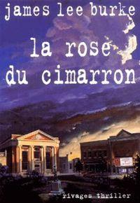 La rose du Cimarron   Burke, James Lee