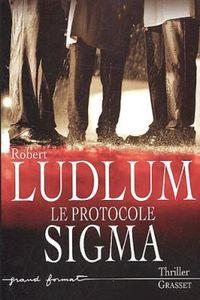 Le protocole Sigma   Ludlum, Robert