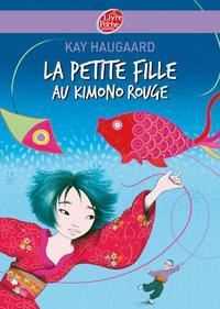 La petite fille au kimono rouge / Kay Haugaard   Haugaard, Kay. Auteur