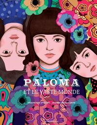 Paloma et le vaste monde / Véronique Ovaldé, Jeanne Detallante | Ovaldé, Véronique. Auteur