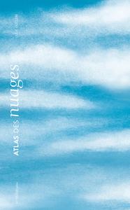 Atlas des nuages / Julie Guillem | Guillem, Julie. Auteur