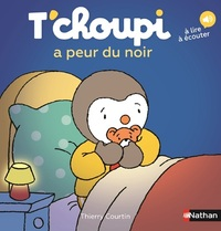 T'choupi a peur du noir / illustrations de Thierry Courtin | Courtin, Thierry. Illustrateur