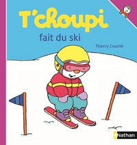 T'choupi fait du ski / illustrations de Thierry Courtin | Courtin, Thierry. Illustrateur