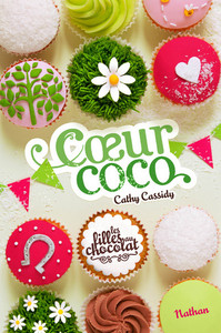 Coeur coco. 4 / Cathy Cassidy | Cassidy, Cathy. Auteur
