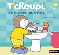 T'choupi se brosse les dents / illustrations de Thierry Courtin | Courtin, Thierry. Illustrateur
