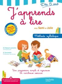 J'apprends à lire avec Sami et Julie : méthode syllabique : une progression simple et rigoureuse, de nombreux exercices, dès 5 ans / G. Flahault-Lamorère, A. Cecconello | Flahault-Lamorère, Geneviève. Auteur