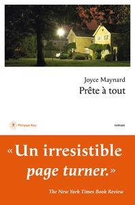 Prête à tout / Joyce Maynard | Maynard, Joyce. Auteur