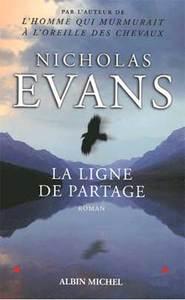 La ligne de partage / Nicholas Evans   Evans, Nicholas. Auteur