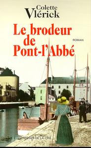 Le brodeur de Pont-l'Abbé   Vlérick, Colette