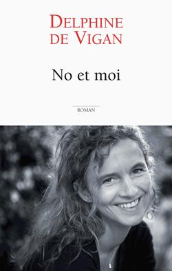 No et moi / Delphine De Vigan  