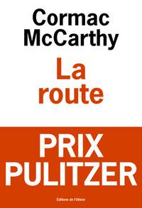 La route / Cormac McCarthy   McCarthy, Cormac. Auteur