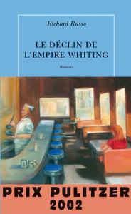 Le déclin de l'empire Whiting   Russo, Richard
