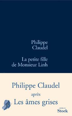 La petite fille de Monsieur Linh / Philippe Claudel  