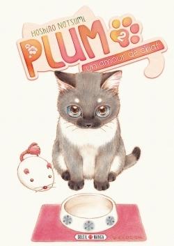 Plum : un amour de chat / Hoshino Natsumi.     2  