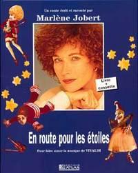 En route pour les étoiles : pour faire aimer la musique de Vivaldi / Marlène Jobert, aut ; ix   Jobert, Marlène [Auteur]