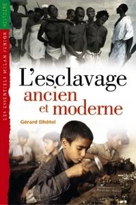 L'Esclavage ancien et moderne / Gérard Dhôtel | Dhôtel, Gérard