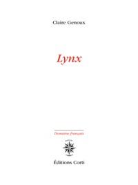Lynx / Claire Genoux | Genoux, Claire [Auteur]