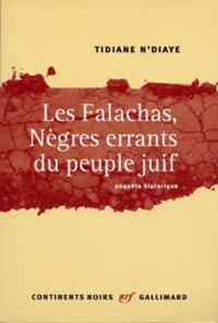 falachas, nègres errants du peuple juif (Les ) : enquête historique | N'Diaye, Tidiane. Auteur