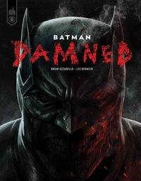 Batman : Damned | Bermejo, Lee. Illustrateur