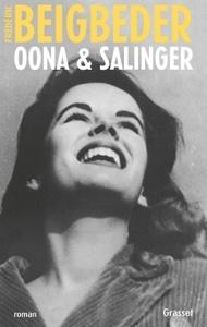Oona & Salinger | Beigbeder, Frédéric. Auteur