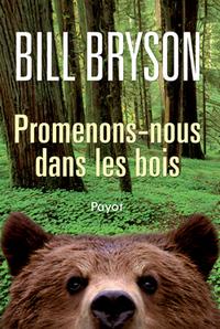 Promenons-nous dans les bois | Bryson, Bill. Auteur