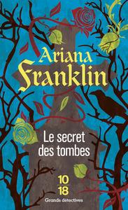 Secret des tombes (Le) | Franklin, Ariana (1933-2011). Auteur