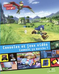 Consoles et jeux vidéo : comment ça marche ? |