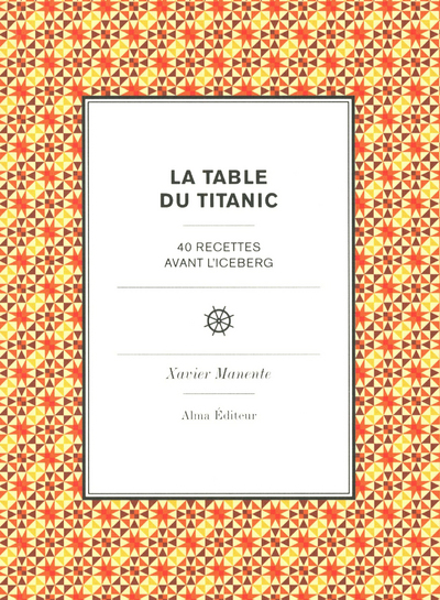 LA TABLE DU TITANIC
