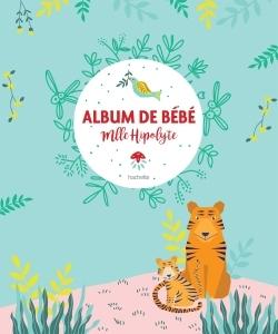 ALBUM DE BEBE MADEMOISELLE HIPOLYTE
