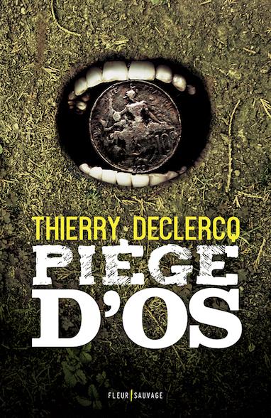 PIEGE D'OS