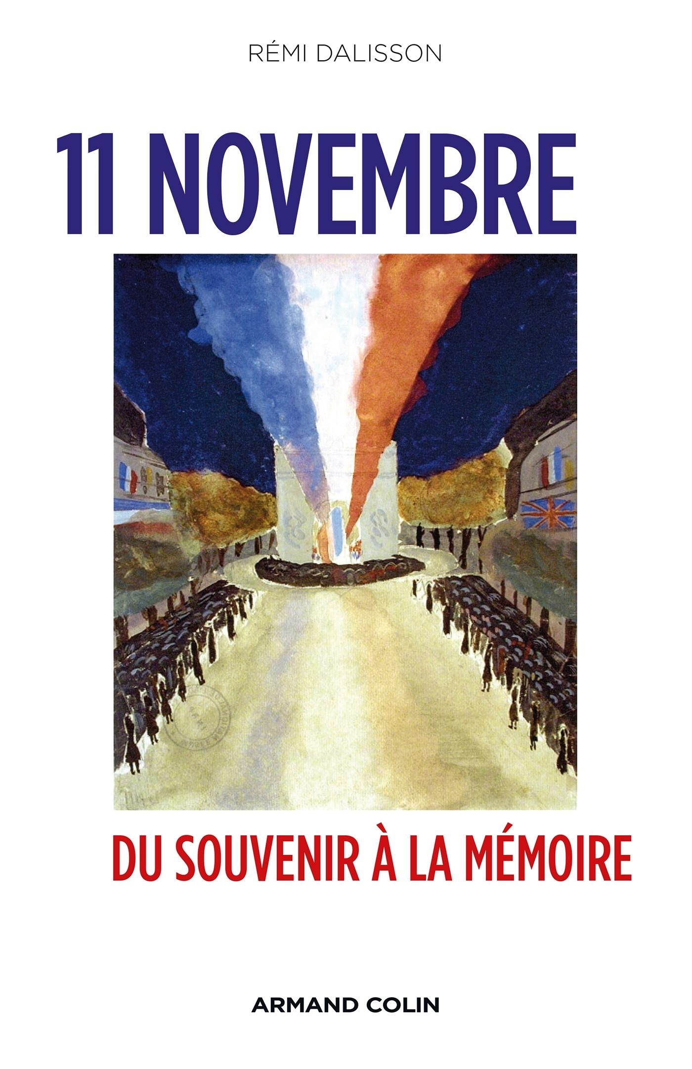 11 NOVEMBRE - DU SOUVENIR A LA MEMOIRE