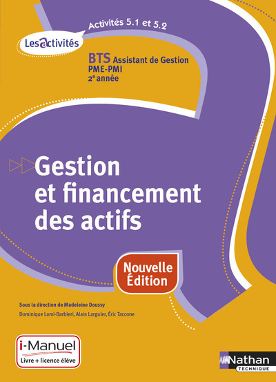 ACTIVITES 5.1/5.2 BTS 2 ASSISTANT DE GESTION PME-PMI (LES ACTIVITES) LIVRE   LICENCE ELEVE 2016