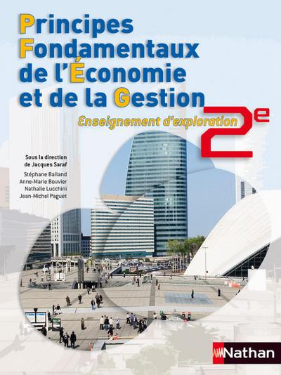 PRINCIPES FONDAMENTAUX DE L'ECONOMIE ET DE LA GESTION 2DE - ELEVE 2010