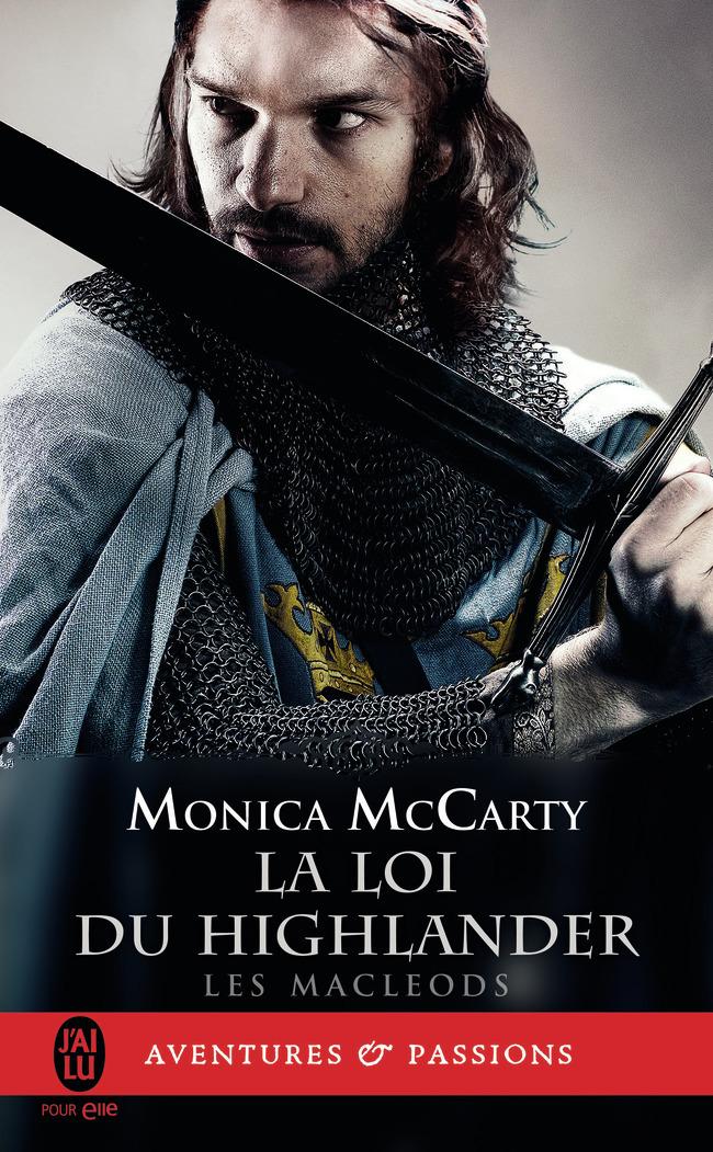 (NC) LES MACLEODS - 1 - LA LOI DU HIGHLANDER