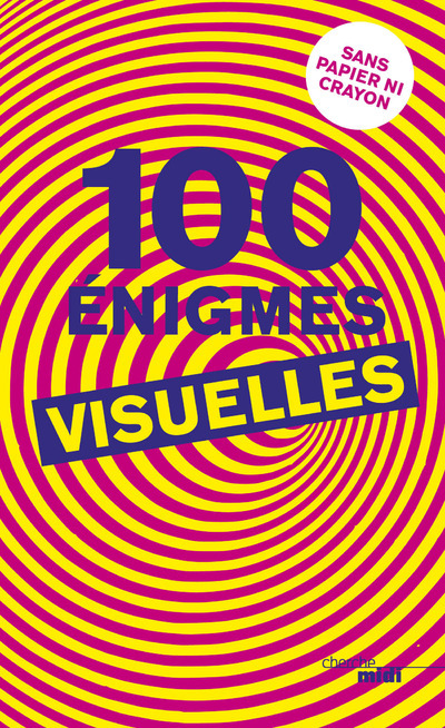 100 ENIGMES VISUELLES