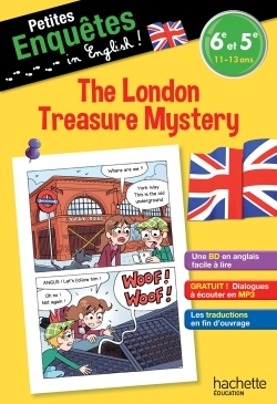 ANGLAIS 6E-5E THE LONDON TREASURE MYSTERY