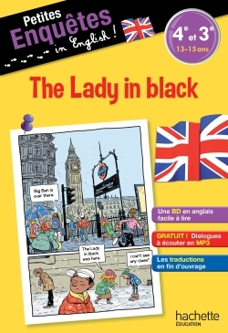 ANGLAIS 4E-3E THE LADY IN BLACK